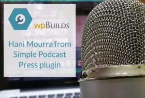 Hani Mourra from Simple Podcast Press plugin