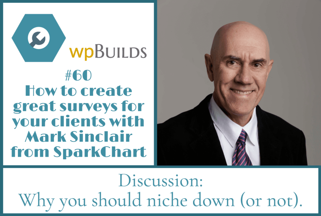 How to create great surveys for your clients with Mark Sinclair from SparkChart