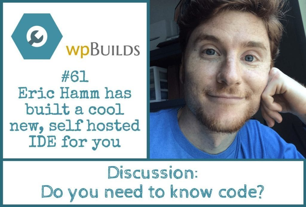 Eric Hamm has built a cool new, self hosted IDE for you