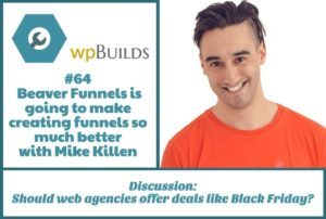 Beaver Funnels is going to make creating funnels so much better with Mike Killen