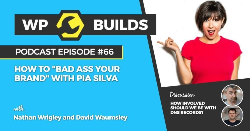 "How to ""Bad Ass Your Brand"" with Pia Silva"