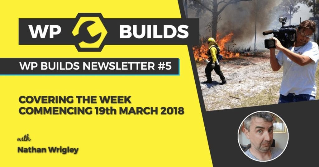 WP Builds Newsletter 5