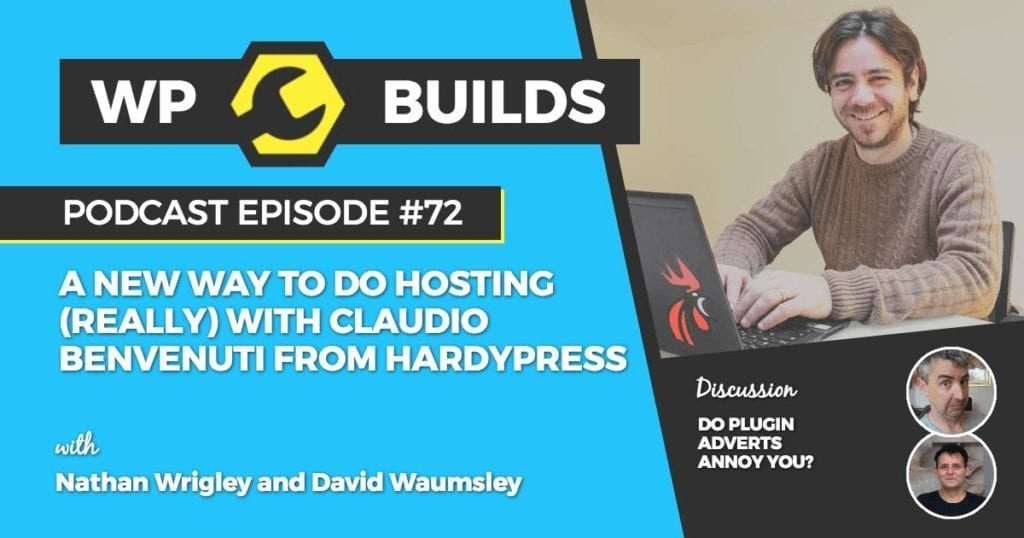 A new way doing hosting (really) with Claudio Benvenuti from HardyPress
