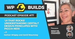77 - UI That Rocks / Understanding Gestalt design principles with Piccia Neri