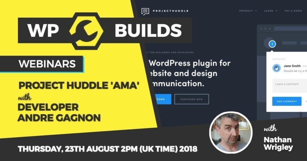 WP Builds - Webinar - Project Huddle