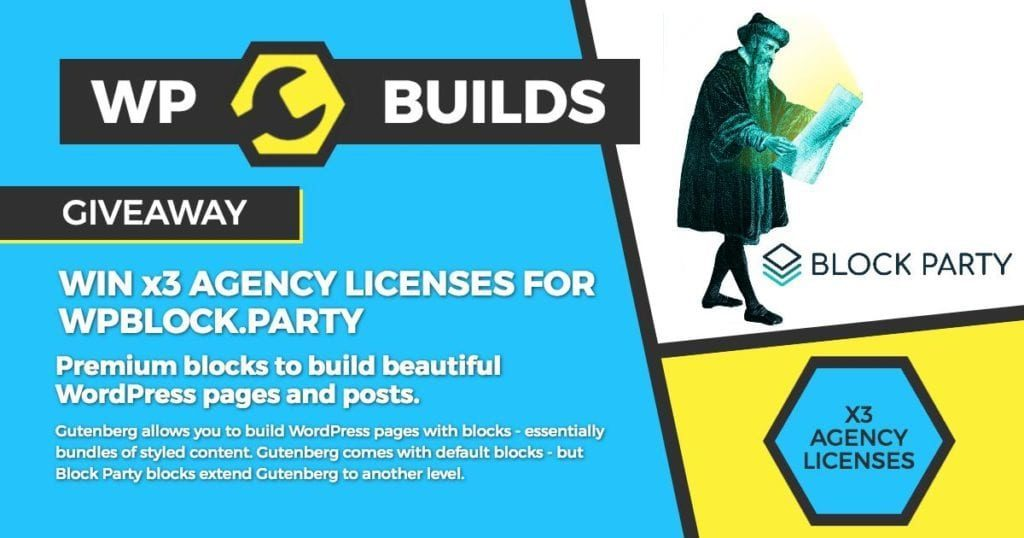 WP Builds Giveaway - WPBlock.Party