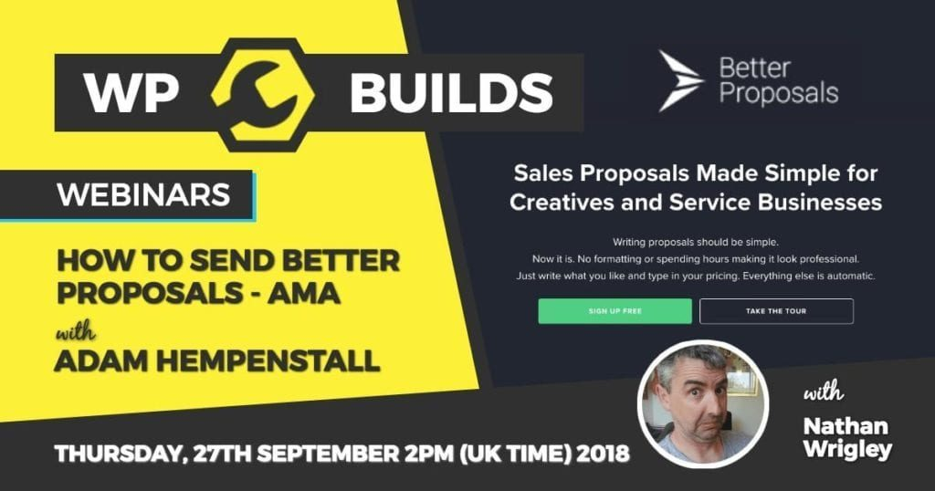 WP Builds - Webinar - Better Proposals