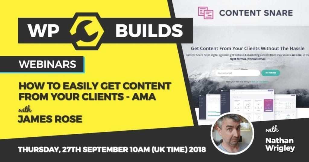 WP Builds - Webinar - Content Snare