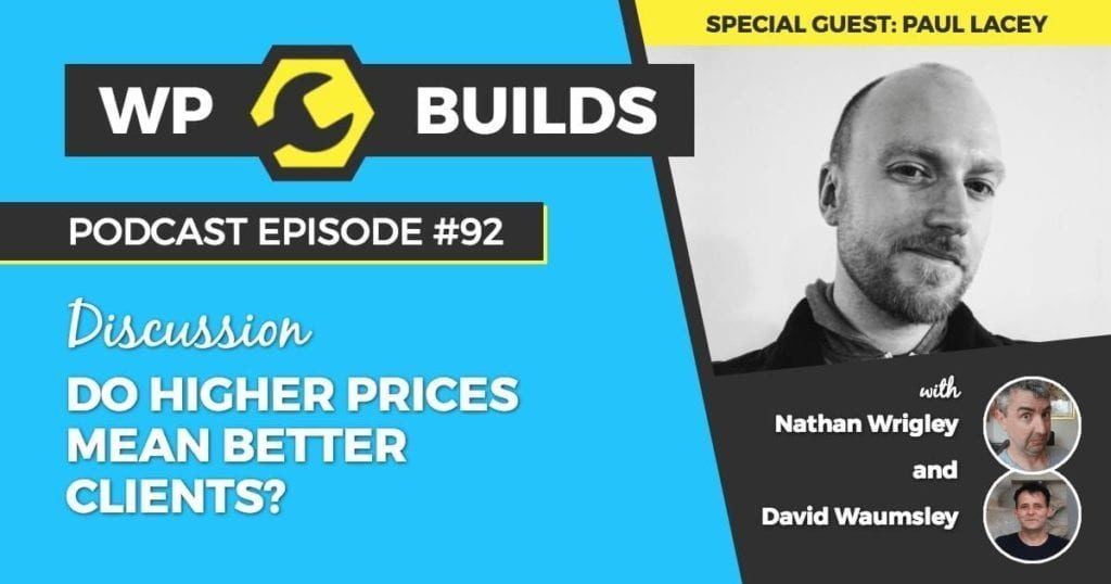 92 - Do higher prices mean better clients?