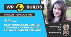 99 - Help your clients to help you with a Client Portal - Laura Elizabeth explains