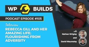 105 - Rebecca Gill and her amazing life