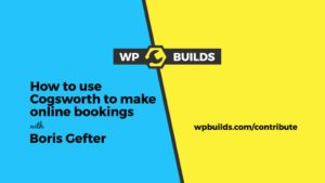 How to use Cogsworth to make online bookings with Boris Gefter