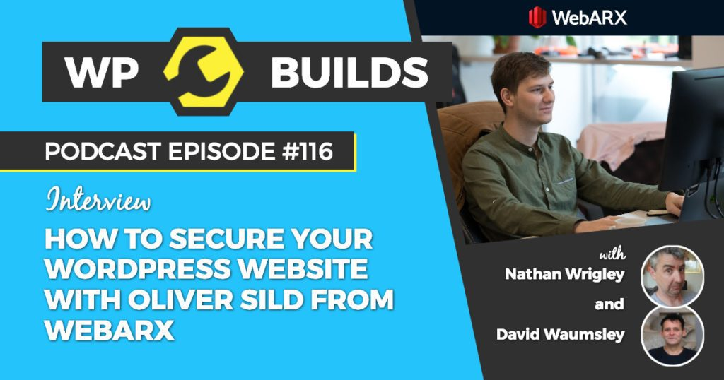 116 - How to secure your WordPress website with Oliver Sild from WebARX