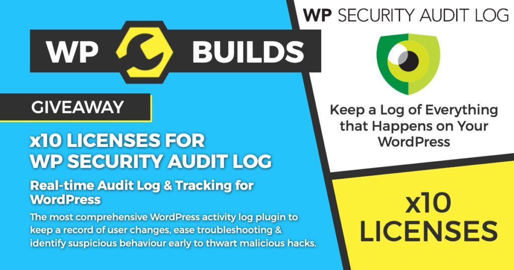 WP Security Audit Log - WP Builds Giveaway