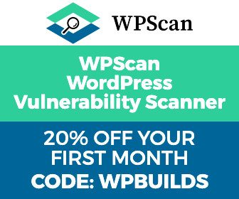 20% off WP Scan with WP Builds WordPress podcast