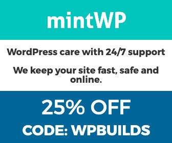 25% off mintWP with the WP Builds WordPress podcast