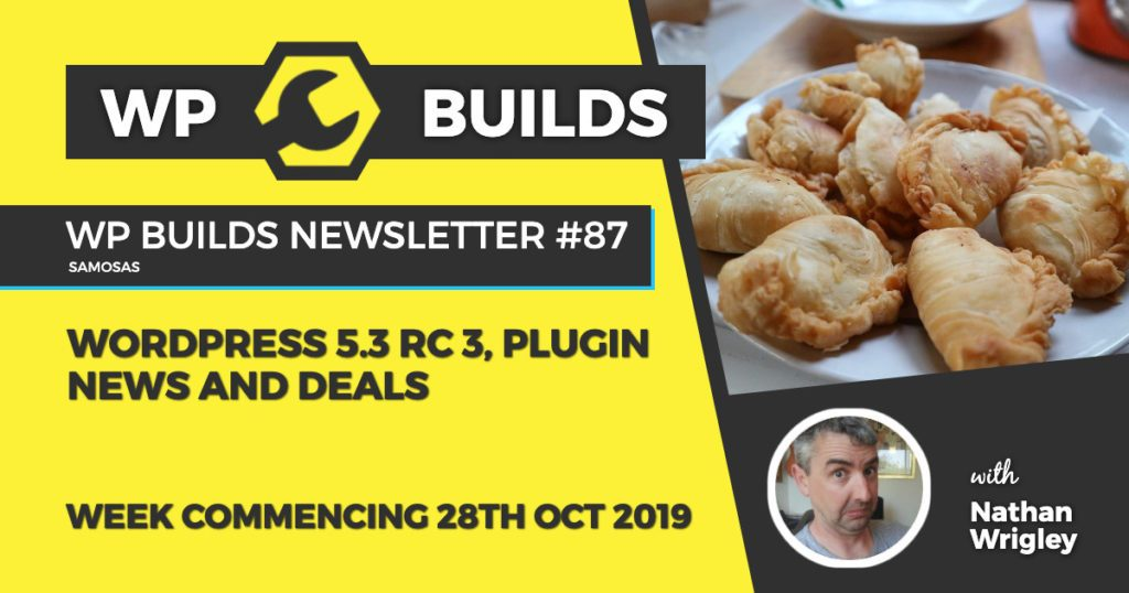 WordPress 5 3 RC 3, plugin news and deals - WP Builds