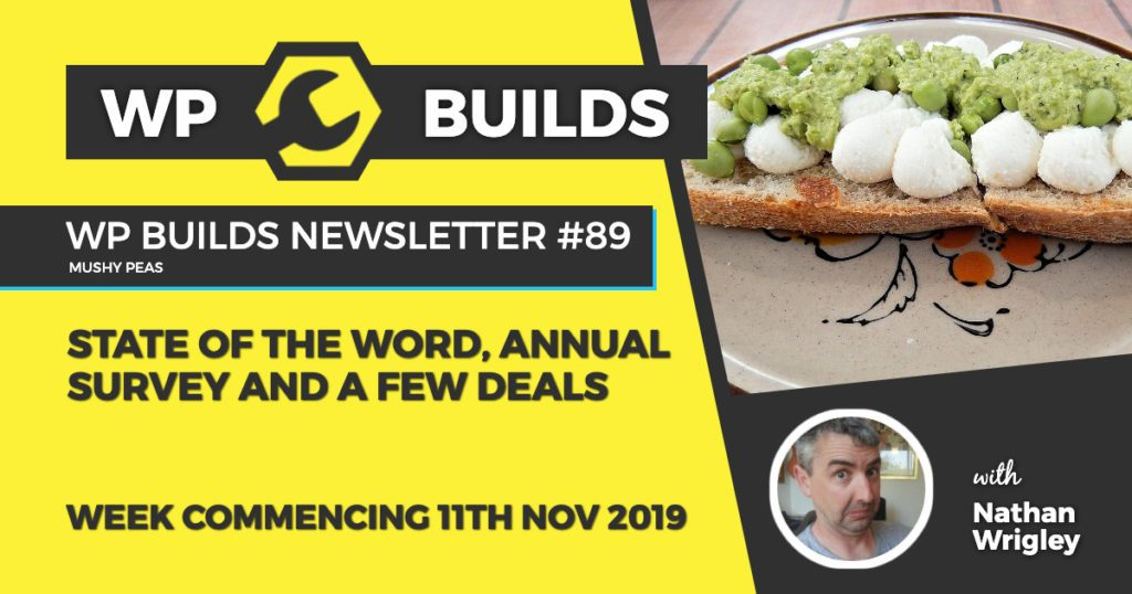 WP Builds Newsletter #89 - WordPress 5.3 released, Black Friday coming and no rights to YouTube - WP Builds WordPress Podcast