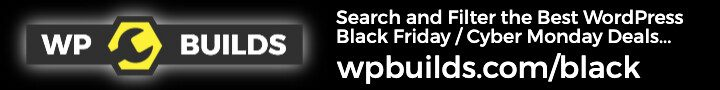 WordPress Black Friday / Cyber Monday Deals on the WP Builds Deals Page