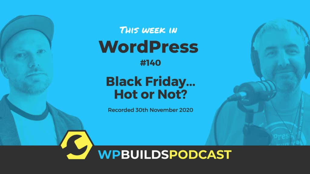 This Week in WordPress #140